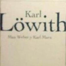 Libros: MAX WEBER Y KARL MARX. Lote 294453648