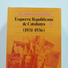 Libros: ESQUERRA REPUBLICANA DE CATALUNYA N°1 1931 A 1936. Lote 295494688