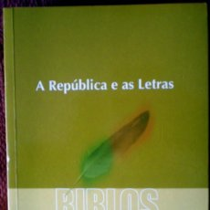 Libros: BIBLOS-A REPÚBLICA E AS LETRAS-(REVISTA DA FACULDADE DE LETRAS.UNIVERSIDAD DE COIMBRA);2010;¡NUEVA!. Lote 30243755