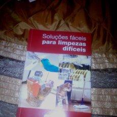 Libros: LIBRO SOLUÇÕES FÁCEIS PARA LIMPEZAS DIFÍCEIS. Lote 53093034