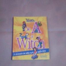 Libros: LIBRO DE A A WITCH DEL 2005. Lote 62072488