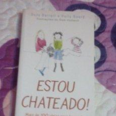 Libros: LIBRO ESTOY ABURRIDO! MÁS DE 100 IDEAS DE DIVERTIMIENTO 2006. Lote 62222584