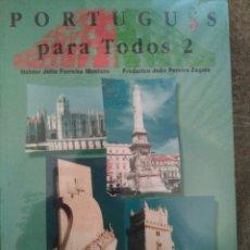 Libros: LIBRO PORTUGUÉS PARA TODOS 2 DE HELDER JULIO FERREIRA MONTERO. Lote 93706635