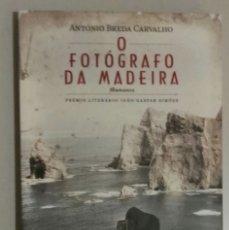 Libros: O FOTÓGRAFO DA MADEIRA. Lote 173508673