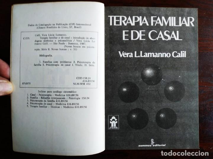 Libros: Libro Terapia Familiar e de casal. de Vera L. lamanno Calil. 1987 Terapias familiares y de pareja - Foto 2 - 199040188
