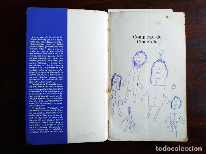 Libros: Libro Complejo de Cinderela de Colette Dowling, 47 edicion. Complejo de cenicienta, 1981 - Foto 11 - 199043958