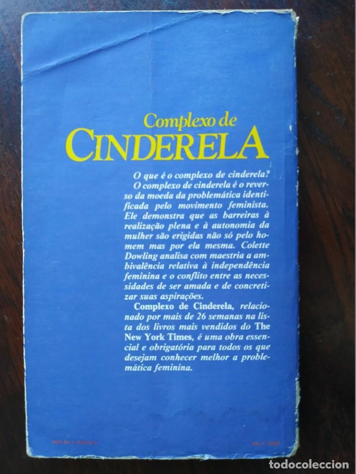 Libros: Libro Complejo de Cinderela de Colette Dowling, 47 edicion. Complejo de cenicienta, 1981 - Foto 12 - 199043958