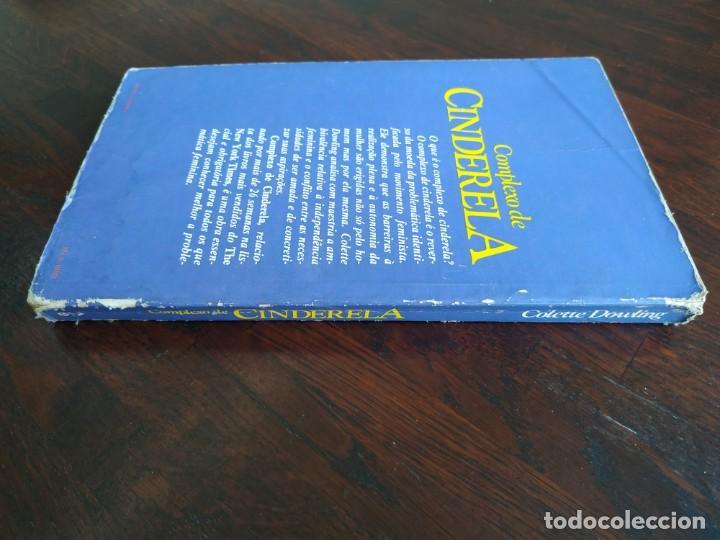Libros: Libro Complejo de Cinderela de Colette Dowling, 47 edicion. Complejo de cenicienta, 1981 - Foto 13 - 199043958