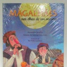 Libros: MAGALHÂES NOS OLHOS DE UM MENINO, ALEXANDRE PARAFITA Y SIMONE DE FÁTIMA. PLÁTANO ED. 9789727708673. Lote 209561257