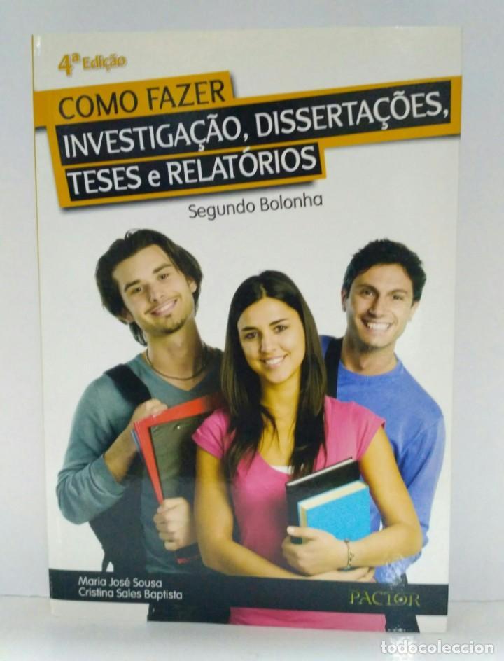 COMO FAZER INVESTIGAÇÂO, DISSERTAÇÔES, TESES E RELATÓRIOS, MARIA JOSÉ SOUSA. PACTOR (Libros Nuevos - Idiomas - Portugués)