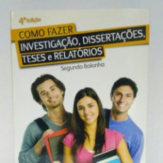 Libros: COMO FAZER INVESTIGAÇÂO, DISSERTAÇÔES, TESES E RELATÓRIOS, MARIA JOSÉ SOUSA. PACTOR. Lote 210337905