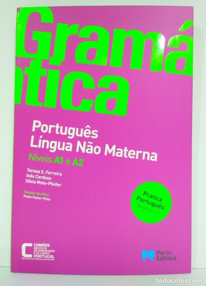 GRAMÁTICA PORTUGUÊS LÍNGUA NÂO MATERNA. NÍVEIS A1 E A2 PORTO EDITORA (PORTUGUÉS) 9789720401489 (Libros Nuevos - Idiomas - Portugués)