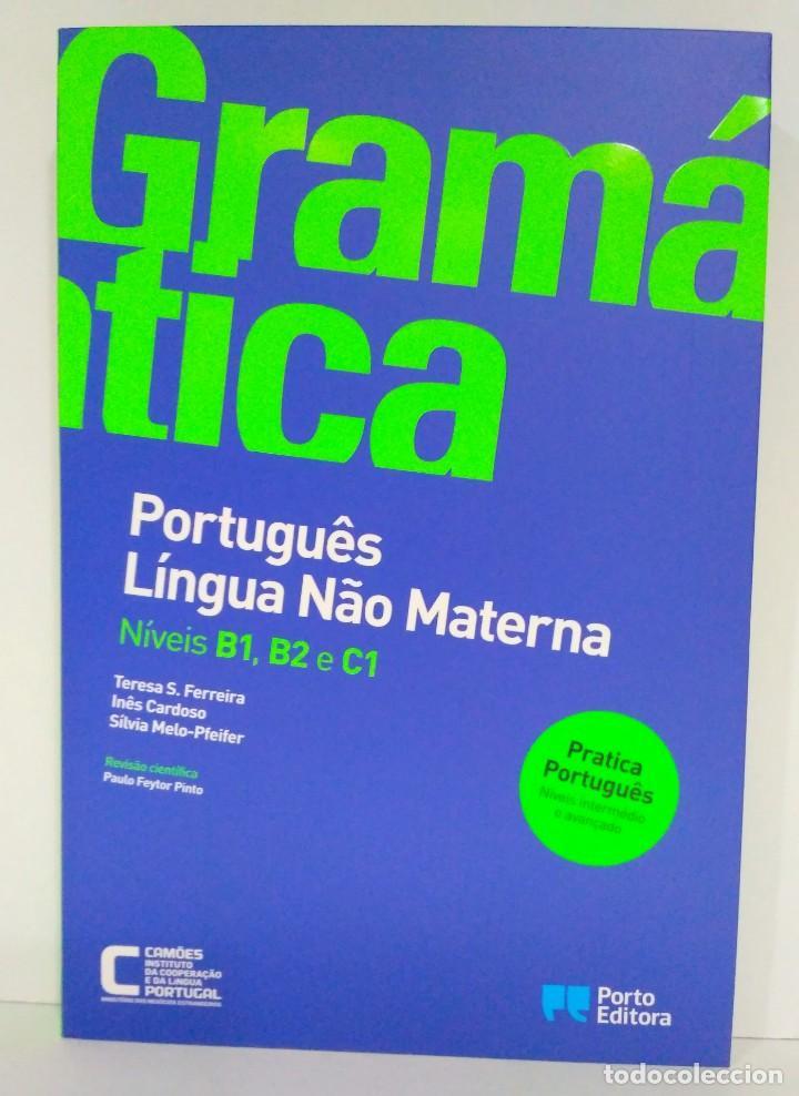 GRAMÁTICA. PORTUGUÊS LÍNGUA NÂO MATERNA. NÍVEIS B1, B2 E C1 PORTO EDITORA (PORTUGUÉS) 9789720401496 (Libros Nuevos - Idiomas - Portugués)