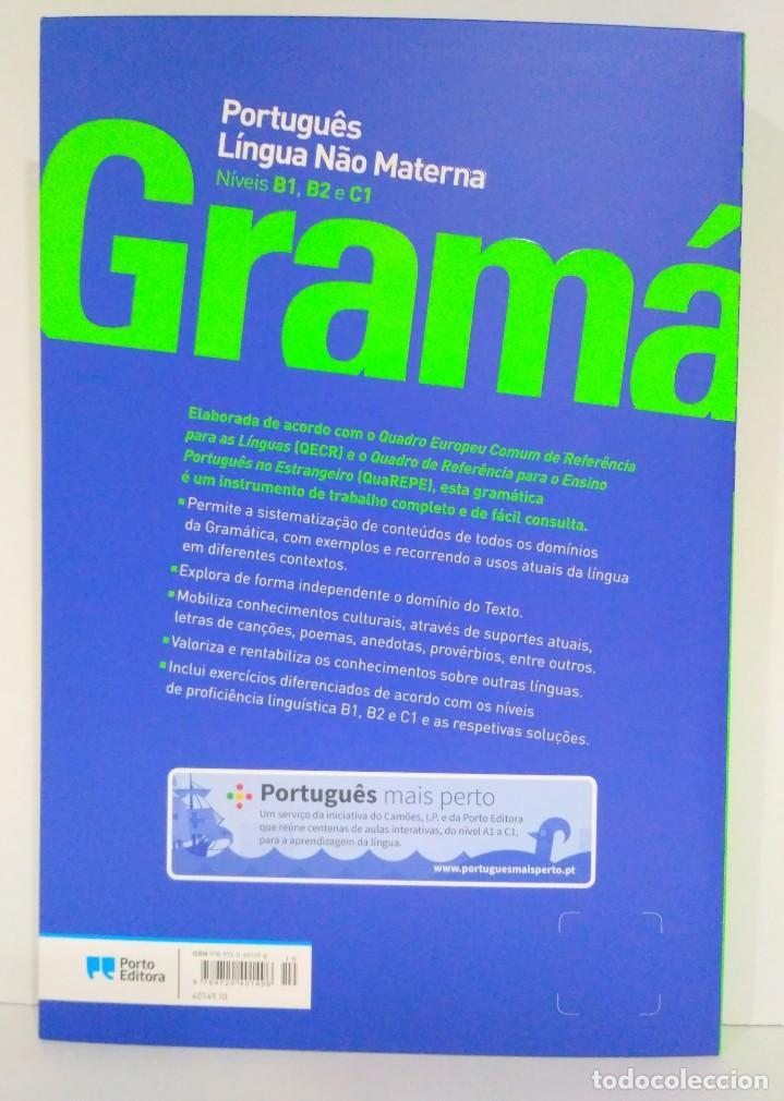 Libros: Gramática. Português Língua Nâo Materna. Níveis B1, B2 e C1 Porto Editora (portugués) 9789720401496 - Foto 2 - 213319948