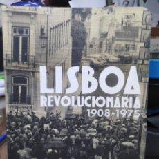 Libros: LISBOA REVOLUCIÓNARIA 1908/1975-FERNANDO ROSAS-EN PORTUGES-EDITA TINTA DA CHINA 2010. Lote 238778335