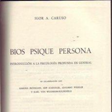 Libros: BIOS, PSIQUE, PERSONA. INTRODUCCIÓN A LA PSICOLOGÍA PROFUNDA EN GENERAL. IGOR A CARUSO.. Lote 23136280