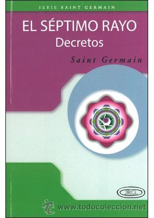 ESPIRITUAL. EL SÉPTIMO RAYO. DECRETOS - SAINT GERMAIN (Libros Nuevos - Ciencias, Manuales y Oficios - Psicología y Psiquiatría )