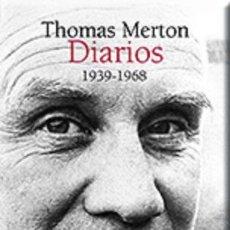 Libros: ESPIRITUAL. THOMAS MERTON. DIARIOS (1939-1968) - THOMAS MERTON. Lote 45471152