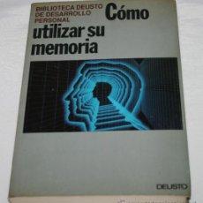 Libros: COMO UTILIZAR SU MEMORIA, EDICIONES DEUSTO 1992, BIBLIOTECA DEUSTO DE DESARROLLO PERSONAL. Lote 47933095
