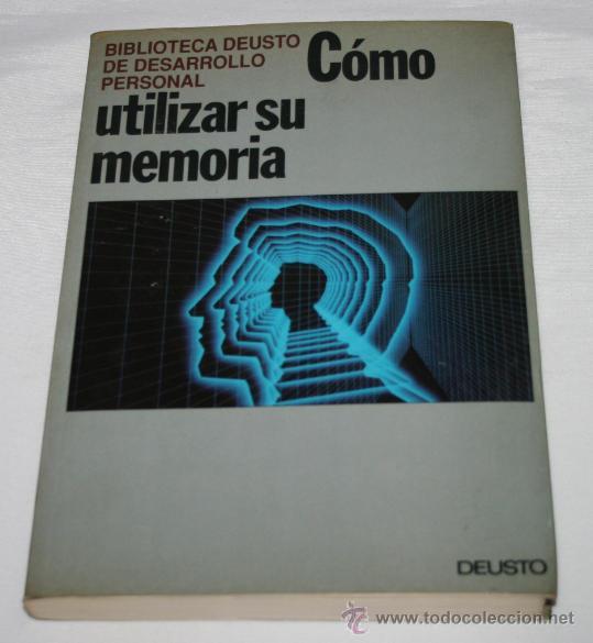 Libros: COMO UTILIZAR SU MEMORIA, EDICIONES DEUSTO 1992, BIBLIOTECA DEUSTO DE DESARROLLO PERSONAL - Foto 6 - 47933095