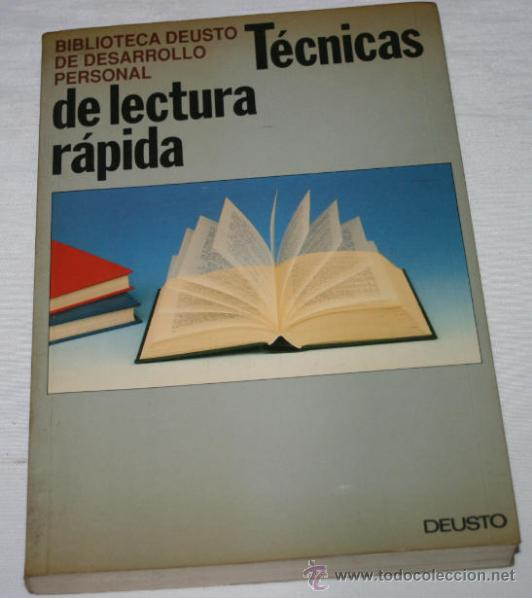 TECNICAS DE LECTURA RAPIDA, EDICIONES DEUSTO 1992, BIBLIOTECA DEUSTO DE DESARROLLO PERSONAL (Libros Nuevos - Ciencias, Manuales y Oficios - Psicología y Psiquiatría )