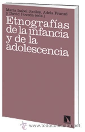 PSICOLOGIA. ETNOGRAFÍAS DE LA INFANCIA Y DE LA ADOLESCENCIA - MARÍA ISABEL JOCILES, ADELA FRANZÉ Y D (Libros Nuevos - Ciencias, Manuales y Oficios - Psicología y Psiquiatría )
