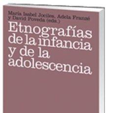 Libros: PSICOLOGIA. ETNOGRAFÍAS DE LA INFANCIA Y DE LA ADOLESCENCIA - MARÍA ISABEL JOCILES, ADELA FRANZÉ Y D. Lote 52309516