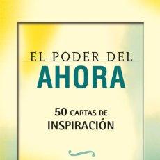 Libros: PSICOLOGÍA. ESPIRITUAL. EL PODER DEL AHORA. 50 CARTAS DE INSPIRACIÓN - ECKHART TOLLE. Lote 71092061