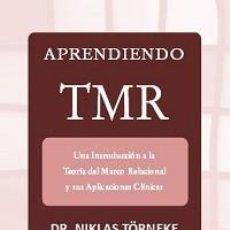 Libros: PSICOLOGÍA. APRENDIENDO TMR - NIKLAS TÖRNEKE. Lote 101407374