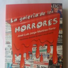 Libros: LIBRO LA GALERIA DE LOS HORRORES. Lote 81818248