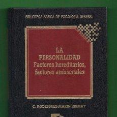 Libros: LA PERSONALIDAD - FACTORES HEREDITARIOS Y FACTORES AMBIENTALES - C. RODRIGUEZ-MARIN REIMAT - QUORUM.. Lote 82772012