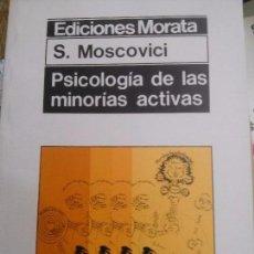 Libros: PSICOLOGIA DE LAS MINORIAS ACTIVAS ,S.MOSCOVICI. Lote 87447696