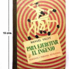 Libros: COMO EJERCITAR EL INGENIO - 1.946. Lote 95181419