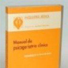 Libros: MANUAL DE PSICOGERIATRIA CLINICA. Lote 98820051