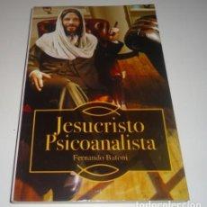 Libros: JESUCRISTO PSICOANALISTA POR FERNANDO BATONI. Lote 109081227
