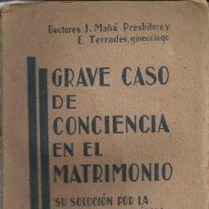 Libros: CASO GRAVE DE CONCIENCIA EN EL MATRIMONIO. Lote 110673287
