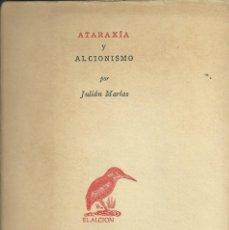 Libros: ATARAXIA Y ALCIONISMO. Lote 110683167