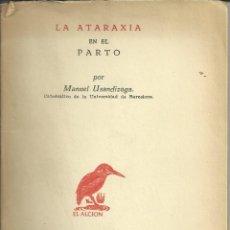 Libros: LA ATARAXIA EN EL PARTO. Lote 110683291