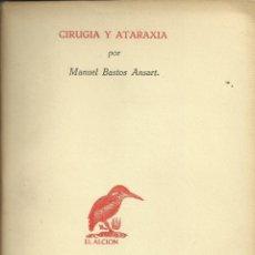 Libros: CIRUGIA Y ATARAXIA. Lote 110683423