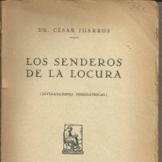 Libros: LOS SENDEROS DE LA LOCURA. Lote 110684299