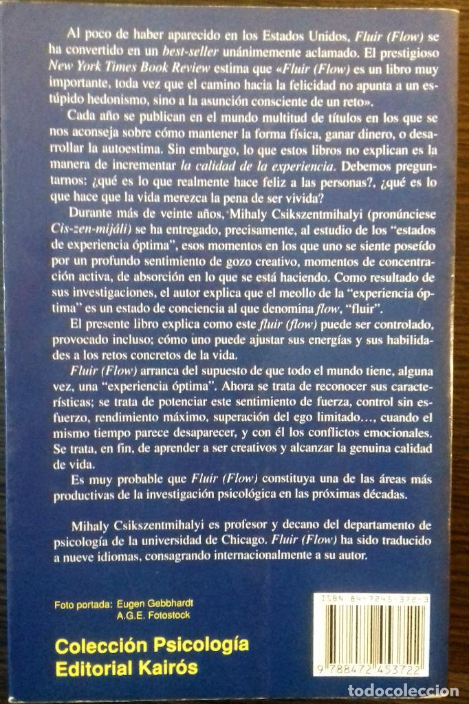 Libros: FLUIR (FLOW) UNA PSICOLOGIA DE LA FELICIDAD. MIHALY CSIKSZENTMIHALYI. 1997 - Foto 2 - 218877301