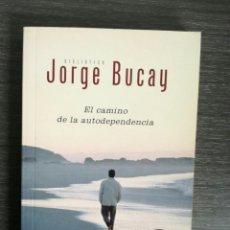Libros: EL CAMINO DE LA AUTUDEPENDENCIA JORGE BUCAY. Lote 125062187