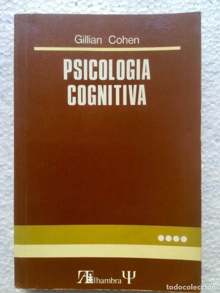 PSICOLOGÍA COGNITIVA. ALHAMBRA. (Libros Nuevos - Ciencias, Manuales y Oficios - Psicología y Psiquiatría )