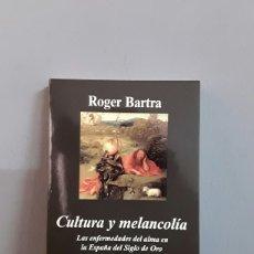 Libros: CULTURA Y MELANCOLÍA POR ROGER BARTRA. Lote 135650763