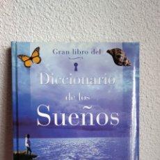 Libros: GRAN LIBRO DEL DICCIONARIO DE LOS SUEÑOS. EDITORIAL SERVILIBRO. Lote 137902160