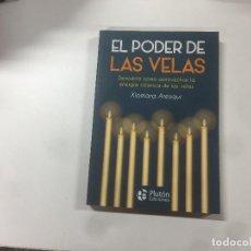 Libros: EL PODER DE LAS VELAS POR XIOMARA ARESQUI. Lote 138976962
