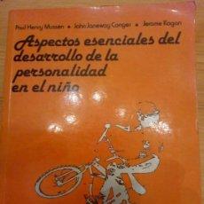 Libros: ASPECTOS ESENCIALES DEL DESARROLLO DE LA PERSONALIDAD DEL NIÑO. Lote 141729458