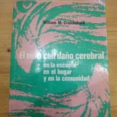 Libros: EL NIÑO CON DAÑO CEREBRAL. Lote 141730378