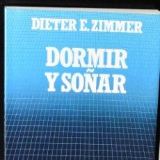 Libros: BIBLIOTECA CIENTIFICA SALVAT Nº. 3: DORMIR Y SOÑAR. DIETER E. ZIMMER. Lote 147389274