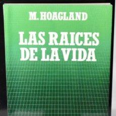 Libros: BIBLIOTECA CIENTIFICA SALVAT Nº.5: LAS RAICES DE LA VIDA. M. HOAGLAND. Lote 147391106